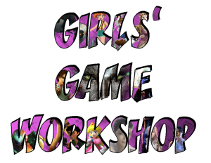 Girls Game Workshop